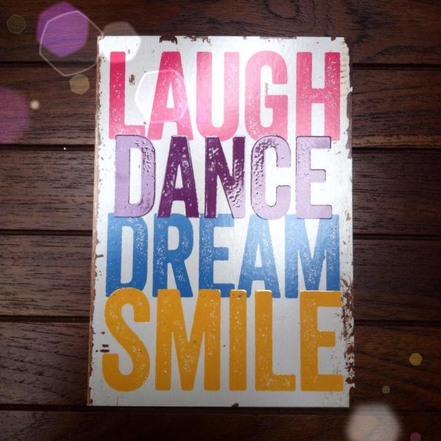 Laugh Dance Dream Smile